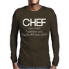 Definition of a Chef - Funny Mens Long Sleeve T-Shirt