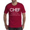 Definition of a Chef - Funny Mens T-Shirt