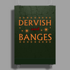 Dervish and Banges Sign Poster Print (Portrait)