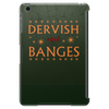 Dervish and Banges Sign Tablet (vertical)