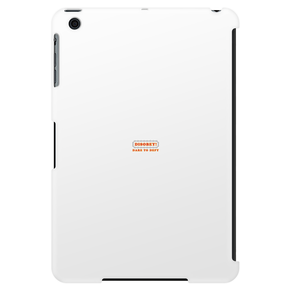 Disobey Dare Defy Tablet (vertical)