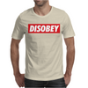 Disobey Mens T-Shirt