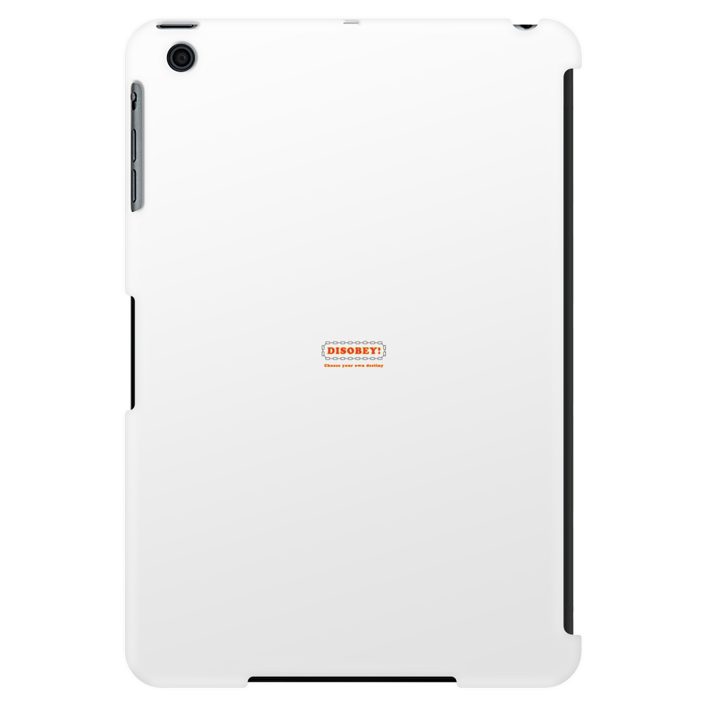 Disobey Own Destiny Tablet (vertical)