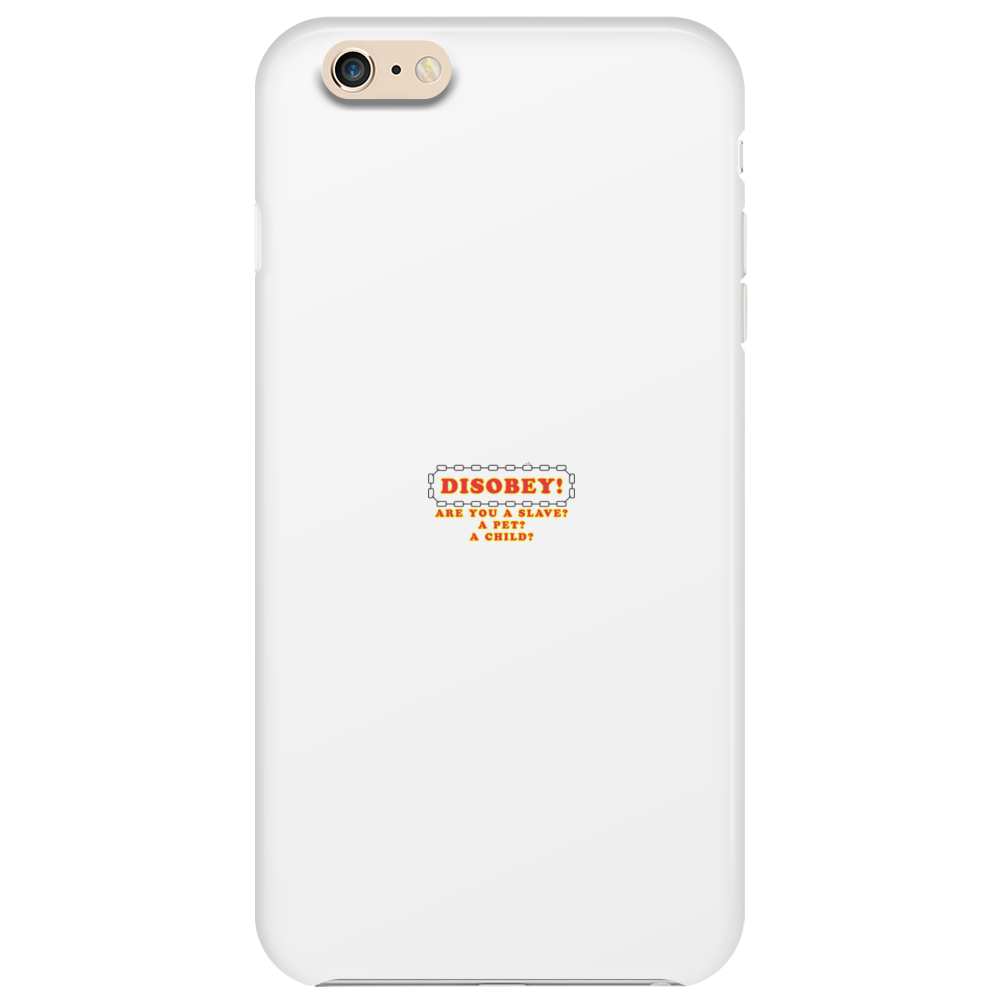 Disobey Slave Phone Case