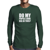 DO MY PUPILS LOOK BIG IN THIS FUNNY Mens Long Sleeve T-Shirt