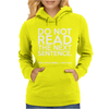 DO NOT READ THE NEXT SENTENCE FUNNY Womens Hoodie