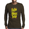 Do The Aight Thing Mens Long Sleeve T-Shirt