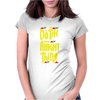 Do The Aight Thing Womens Fitted T-Shirt