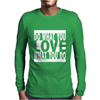 Do What You Love Mens Long Sleeve T-Shirt