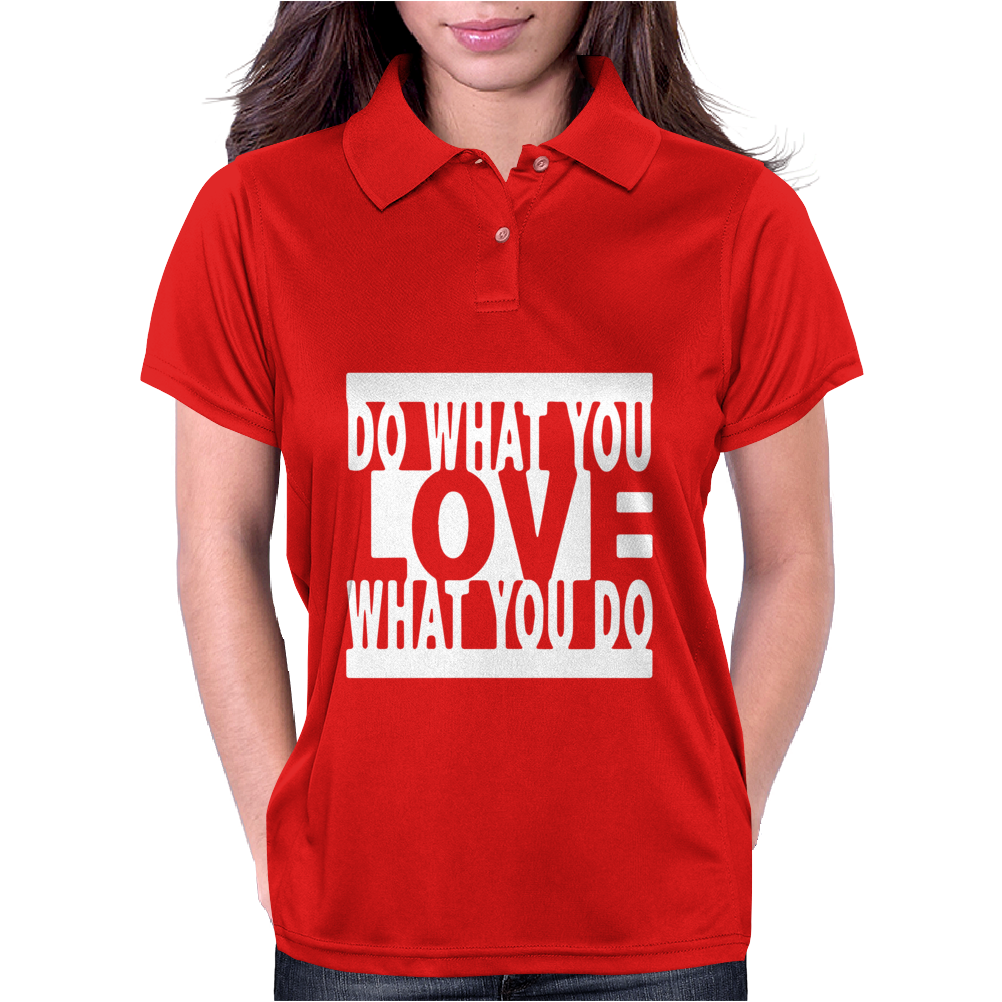 Do What You Love Womens Polo