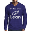 Do you even Lean Mens Hoodie