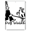 Dog Walker Tablet