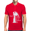 Don Not Blink Mens Polo