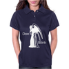 Don Not Blink Womens Polo