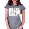 Donna Martin Graduates Womens Fitted T-Shirt