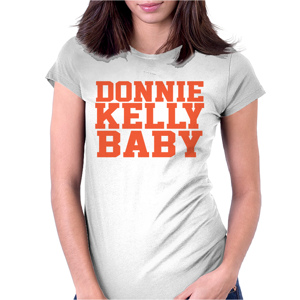 DONNIE KELLY BABY Womens Fitted T-Shirt