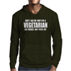 Don't ask me why i'm vegetarian ask yourself why you're not Mens Hoodie