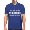 Don't ask me why i'm vegetarian ask yourself why you're not Mens Polo