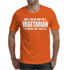 Don't ask me why i'm vegetarian ask yourself why you're not Mens T-Shirt