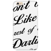 DON'T BE LIKE THE REST OF THEM DARLING.COCO CHANNEL Phone Case
