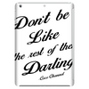DON'T BE LIKE THE REST OF THEM DARLING.COCO CHANNEL Tablet (vertical)