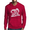 Don't Be Negative Mens Hoodie
