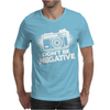 Don't Be Negative Mens T-Shirt