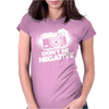 Don't Be Negative Womens Fitted T-Shirt
