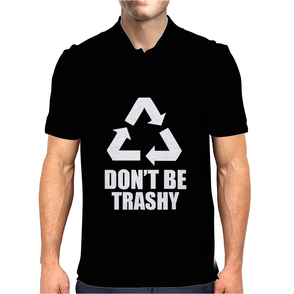 Don't Be Trashy Recycle Mens Polo