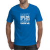 don`t brow me Mens T-Shirt