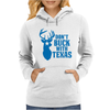 Don't Buck With Texas Funny Womens Hoodie