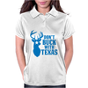 Don't Buck With Texas Funny Womens Polo