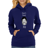 Don't Feed Phil Womens Hoodie