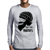 Dont Feed The Hipsters Mens Long Sleeve T-Shirt