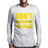 Don't Hassle Me I'm Local Funny Mens Long Sleeve T-Shirt