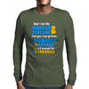 DON'T LET THE PERFUME FOOL YOU I CAN GO FROM DELIGHTFUL TO DIEHARD IN 2 SECONDS FLAT SANDIEGO Mens Long Sleeve T-Shirt