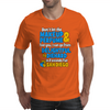 DON'T LET THE PERFUME FOOL YOU I CAN GO FROM DELIGHTFUL TO DIEHARD IN 2 SECONDS FLAT SANDIEGO Mens T-Shirt