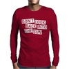 Don't Look Back Into The Sun Mens Long Sleeve T-Shirt
