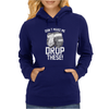 Don't Make Me Drop These Hockey Gloves Athletic Party Sports Humor Womens Hoodie