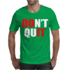 DONT Mens T-Shirt