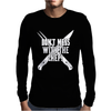 Don't Mess With The Chef Mens Long Sleeve T-Shirt