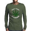 DON'T PANIC IT'S ORGANIC - MARIJUANA Mens Long Sleeve T-Shirt