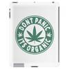 Dont Panic Its Organic Tablet