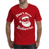 Don't Stop Believin Mens T-Shirt
