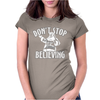 Dont Stop Believing Christmas Womens Fitted T-Shirt