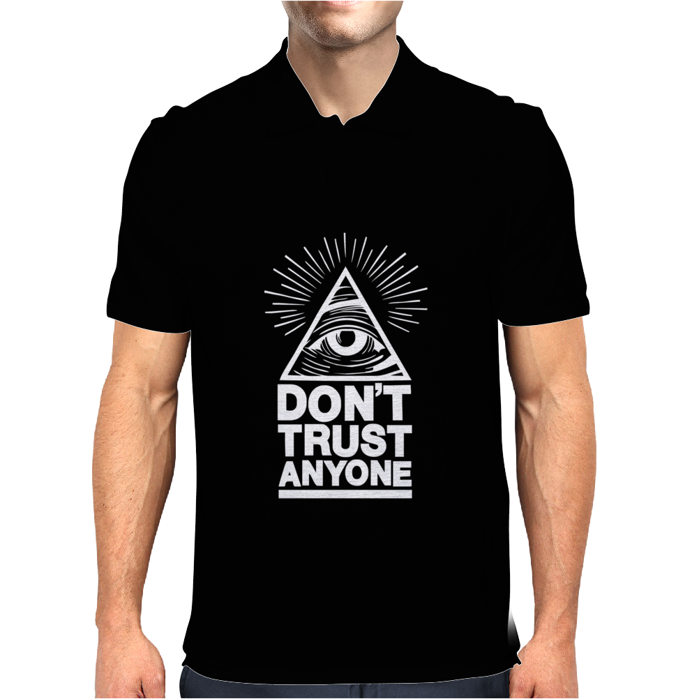 Don't Trust Anyone new Mens Polo