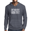 Don't Wish For It Work For It Mens Hoodie