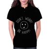DONT WORRY BE HAPPY Womens Polo