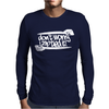 DON'T WORRY I ZIP TIED IT! Mens Long Sleeve T-Shirt