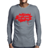 Don't Worry It's Not Mine Mens Long Sleeve T-Shirt